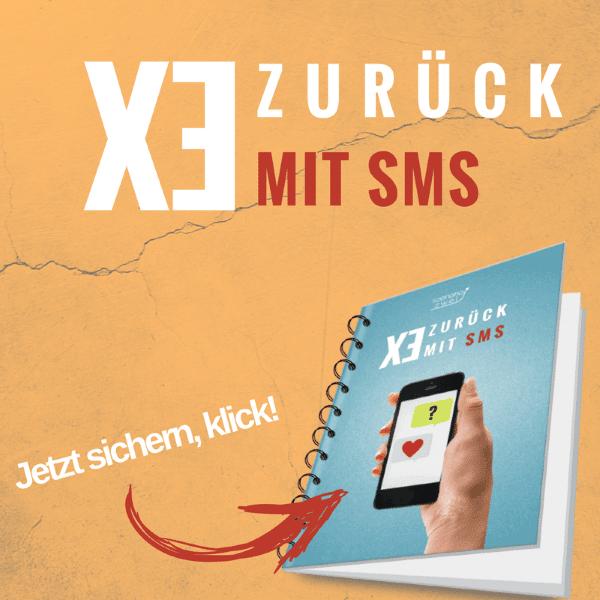 Ex zurück mit SMS jetzt sichern!